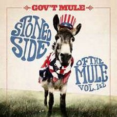 Gov't Mule - Stoned Side Of The Mule - Vol 1 & 2